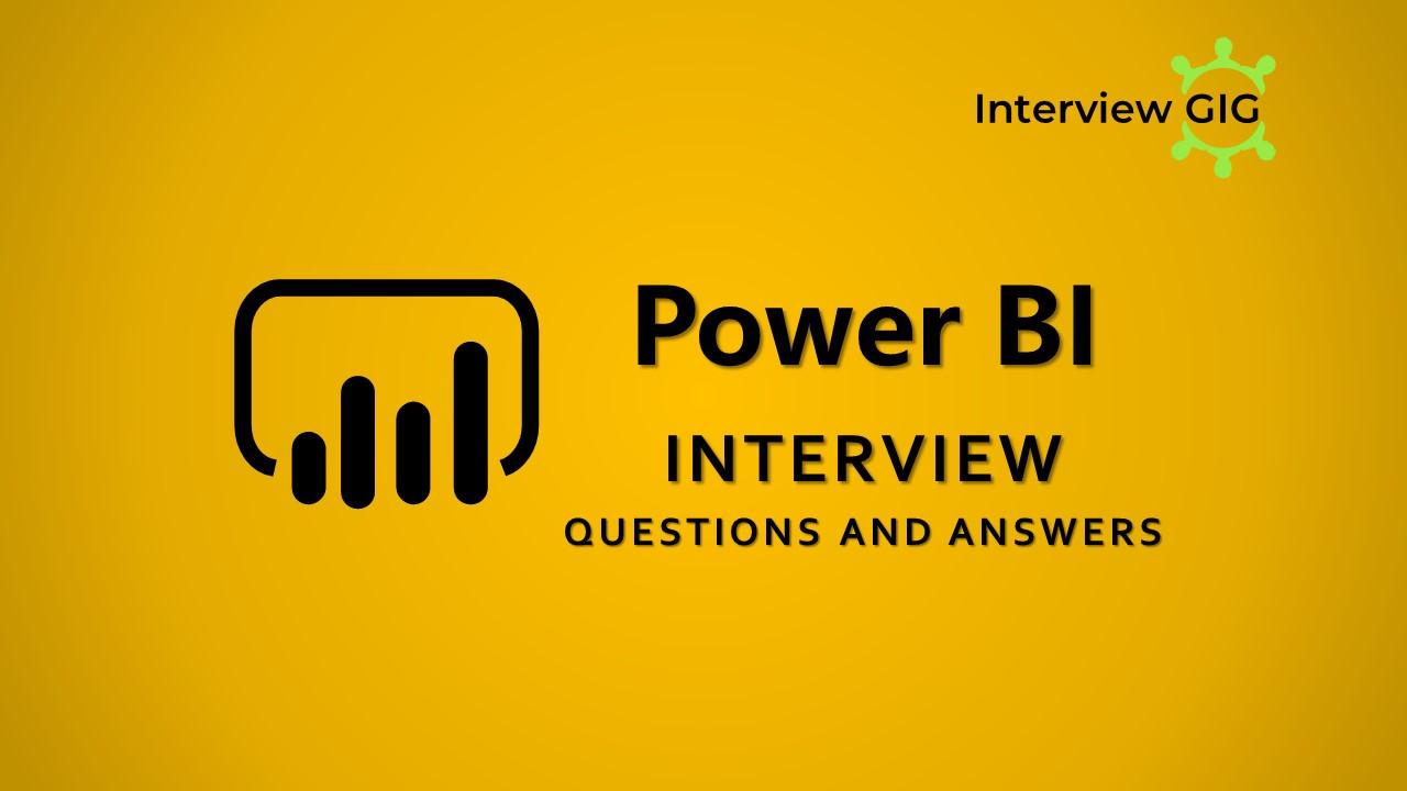 Power BI Interview Questions
