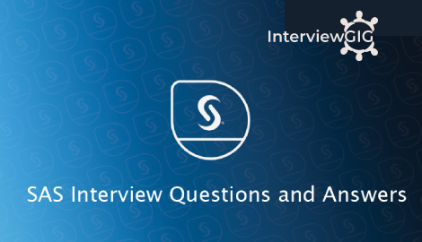 sas interview questions and answers interviewgig