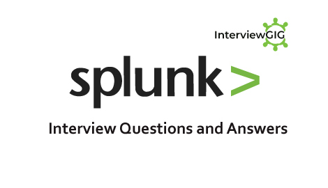 Splunk Interview Questions and Answers | InterviewGIG
