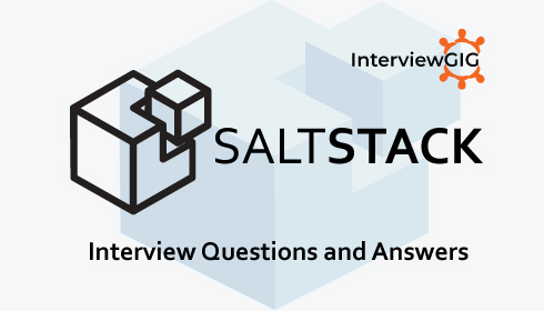 Saltstack Interview Questions and Answers | InterviewGIG