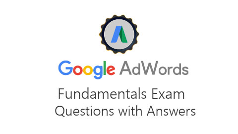 Solved : Google AdWords Fundamentals Exam Questions with Answers