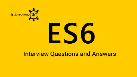 ES6 Interview Questions