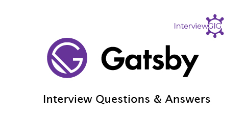 GatsbyJS Interview Questions