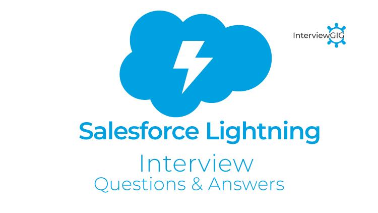 Ssalesforce Lightning Interview Questions