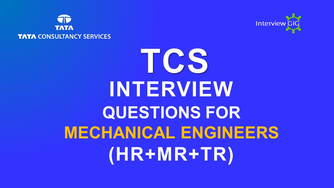 Mechanical Enginner Interview questions