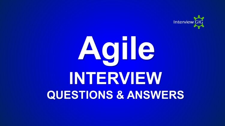 Agile Interview Questions for freshers