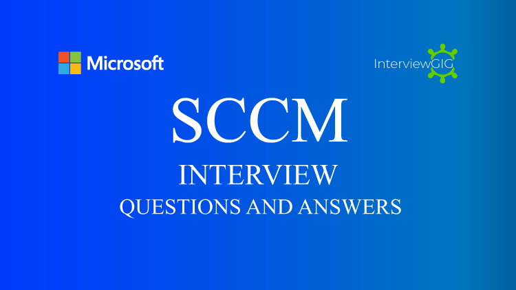 SCCM Interview Questions