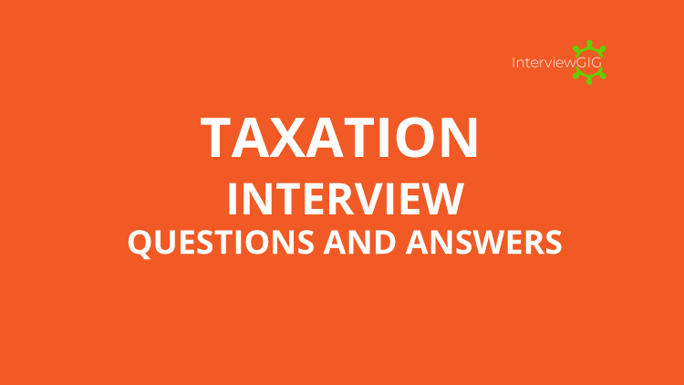 taxation interview questions